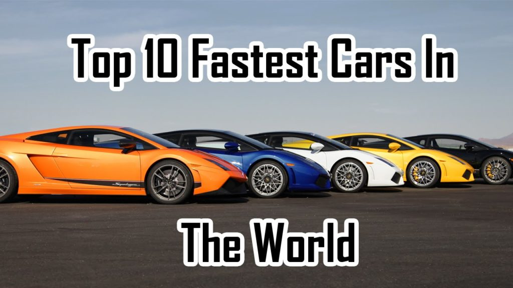 top 10 fastest cars in the world 2018. Black Bedroom Furniture Sets. Home Design Ideas